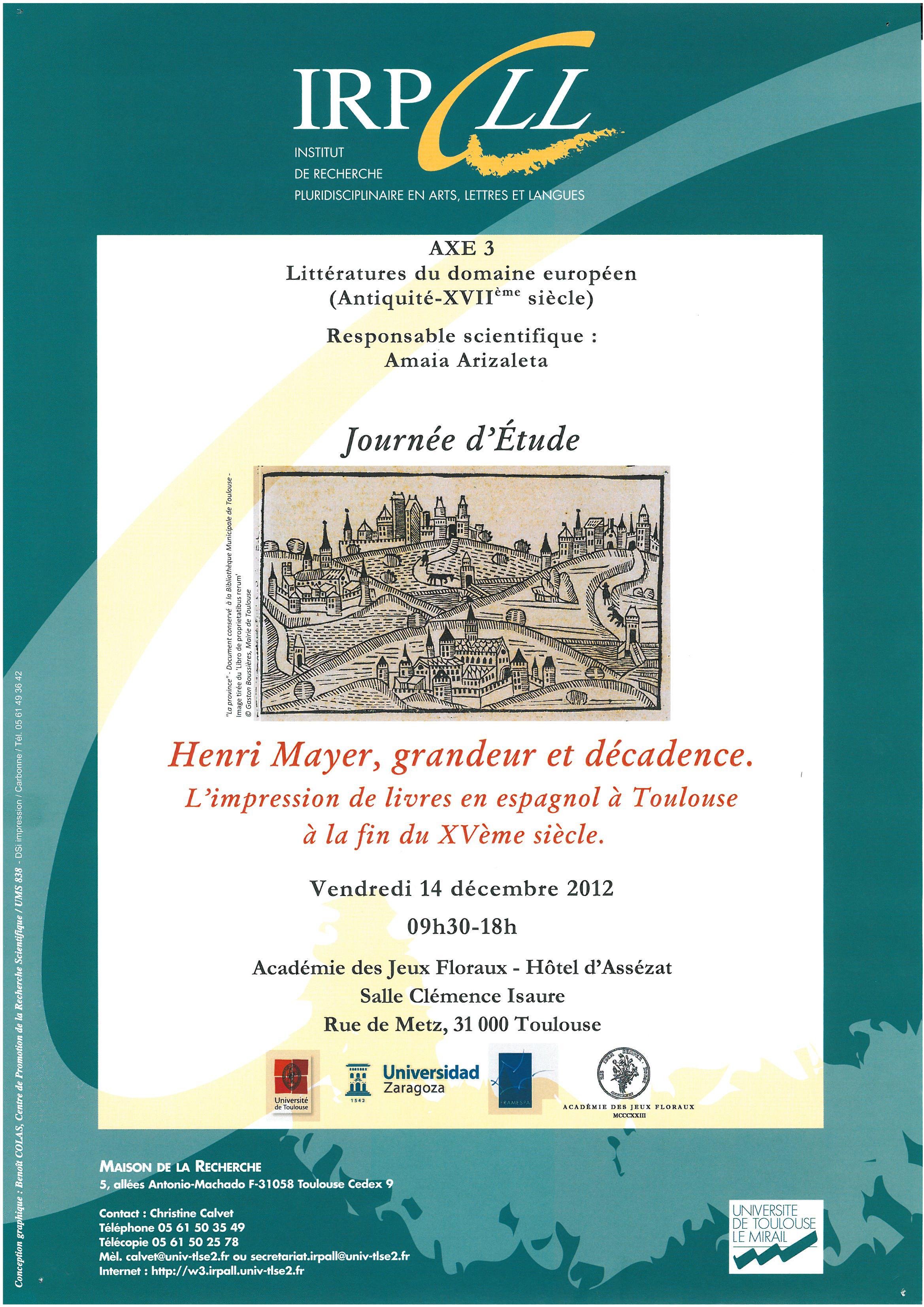 Affiche Henri Mayer Axe 3 Livres hispaniques à Toulouse à la fin du XVème siècle : réseaux, circulation, influences